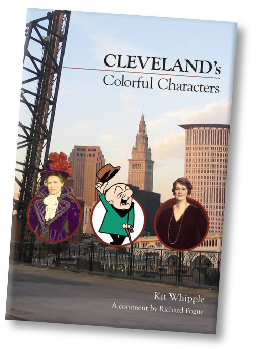 Cleveland's Colorful Characters, by Kit Whipple